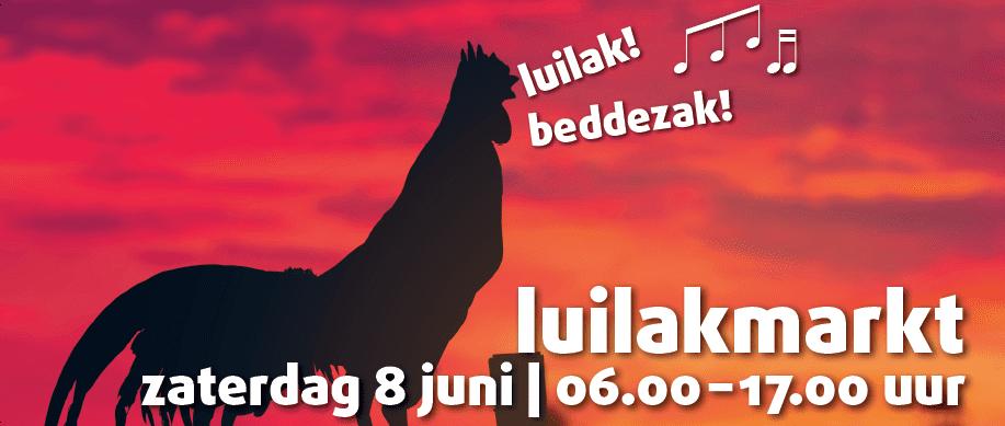 Luilakmarkt Zaterdag 8 Juni 06:00 – 17:00 🗓